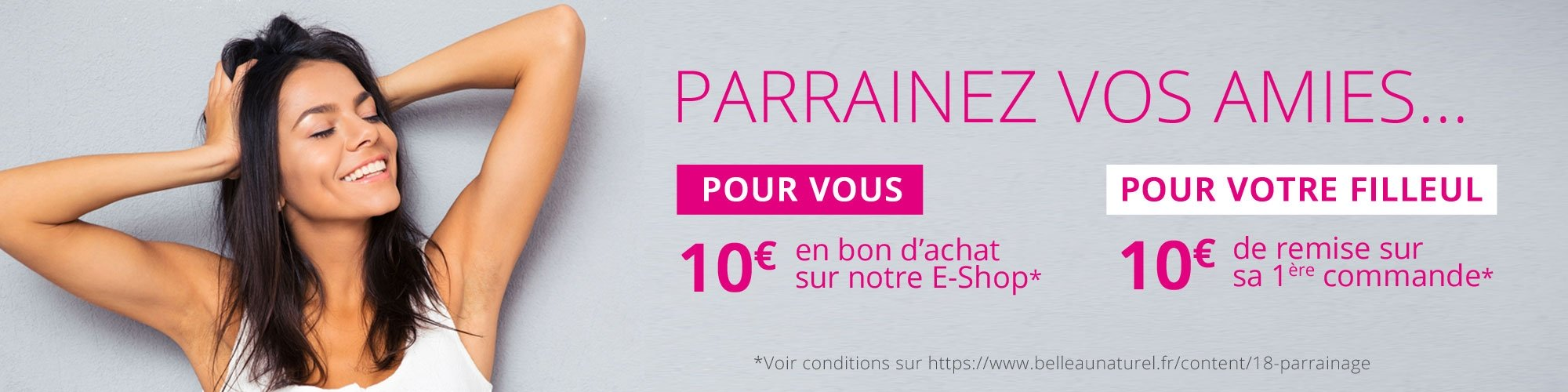 1 amie parrainée = 10 € offert sur notre eshop !
