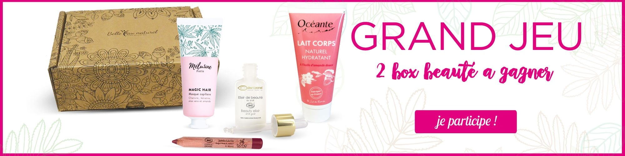 Grand Jeu concours - 2 box beauté à gagner